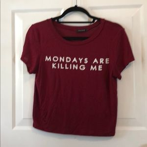 Monday's are Killing Me Tee
